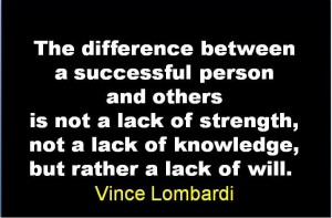 by Vince Lombardi